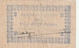 Billet De  La Guyane Bon Pour 2 Francs , Usé Mais Rare - Guyane Française