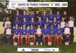 "Thème    Equipe De FRANCE Féminine "" A""  De Football   2003-2004 - Soccer"