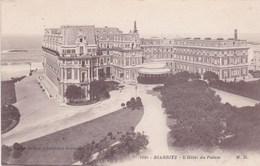 BIARRITZ - L'HOTEL DU PALAIS - Biarritz