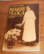 Marie Di Lola. Une Enfance Corse. Michèle Castelli. 1982. - Corse
