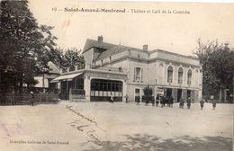 SAINT-AMAND-MONTROND THEATRE ET CAFE DE LA COMEDIE - Saint-Amand-Montrond
