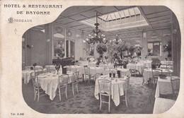HOTEL & RESTAURANT DE BAYONNE. BORDEAUX. CIRCA 1910s. TBE -BLEUP - Hotel's & Restaurants