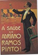 """PORTUGAL-Publicidade  Vinho Do Porto - Á Saúde De Adriano Ramos Pinto!  .""""O Homem Do Discurso"""". - Pubblicitari"""