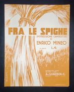 Musica Spartiti - Fra Le Spighe - Impressione Campestre Di E. Mineo - 1936 C.a - Old Paper