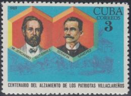1969.61 CUBA 1969 MNH. Ed.1627. CENTENARIO ALZAMIENTO VILLACLARA. SERAFIN SANCHEZ JERONIMO GUTIERREZ. - Nuevos