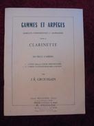 Ancien Livre Gammes Et Arpèges Pour La Clarinette Par J.R. Groussain 1976 - Music & Instruments