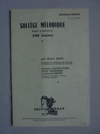 Ancien Livret Solfège Mélodique 100 Leçons Par Henri Bert Degré Préparatoire - Etude & Enseignement