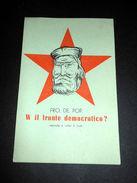 Volantino PCI DC - Propaganda Politica - W Il Fronte Democratico ? - 1948 - Old Paper