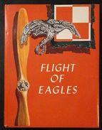Aeronautica - Flight Of Eagles - Karolevitz Fenn - Ed. 1974 - Unclassified
