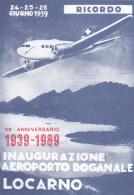 50 ème Annbiversario Dell' Aeroporto Di Locarno 1939 - 1989 - Cachet Giornate Dell'aerophilatelia Vol Locarno-Venezia - Poste Aérienne