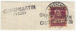 Cachet Linéaire Champmartin (Vaud) 1922 Sur Fragment / Avenches - Postmark Collection