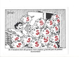 18229 - Pécub Ils M'avait Bien Dit Qu'avec Mon Copieur Y Aurait Pas De Petites économies §§§ - Illustrateurs & Photographes