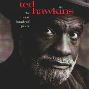 Ted HAWKINS - The Next Hundred Years - CD - COUNTRY FOLK BLUES - Country & Folk