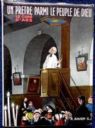 A. Ravier S.J. - Un Prêtre Parmi Le Peuple De Dieu - Le Curé D' ARS - Éditions Guy Victor - ( 1959 ) . - Religion