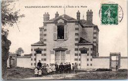 28 - VILLENEUVE Saint NICOLAS --  L'Ecole Et La Mairie - Autres Communes