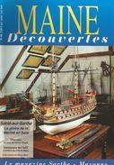 Maines Découvertes No 49 2006  75 P Loutreuil A.Bas,Mgr D'Outremont J. De La Varende Envoi 3,50 - Riviste