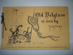 Old Belgium As Seen By Jean Dratz  Picturesque Belgium Chicago World's Fair 1933 - Books, Magazines, Comics