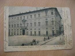 ROMA Il Palazzo Borghese Martino Longhi ROUEN 1904 To Vichy France Post Card LAZIO Rome Italy Italia - Roma