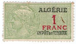 (I.B) France Colonial Revenue : Algeria Duty 1Fr - Europe (Other)