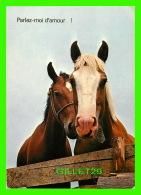 CHEVAUX - HORSES -  PARLEZ-MOI D'AMOUR ! - CIRCULÉE EN 1985 - EDITION DERIAR BAULMES - - Chevaux