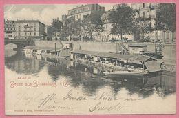 67 - GRUSS Aus STRASSBURG - STRASBOURG - An Der Ill - Quai St Jean - Bateaux Lavoirs - Strasbourg
