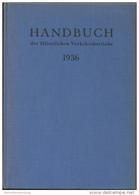 Handbuch Der öffentlichen Verkehrsbetriebe 1936 - 386 Seiten - Leineneinband - Beschreibung Und Betriebszahlen Der Deuts - Crónicas & Anuarios