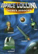 2000 ESPACE  LOLLINI  THEMES  ASSOCIES  NUOVO - Tematiche