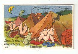 CPA Système 31 LUCHON Sous La Tente Vous Verrez Luchon Illustration Tentes Pieds Animaux > 10 Vues - Luchon