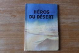Livre  Hero Du Désert   Afrika Korps  1942 Livre D'epoque - 1939-45