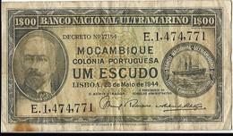 Billet - Mozambique - 1 Escudo - 23 Mai 1944 - N° : E.1,474,771 - - Mozambique