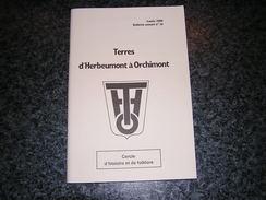 TERRES D' HERBEUMONT à ORCHIMONT N° 26 Régionalisme Semois Ramoneur Métiers Plainevaux Guerre Sedan Six Planes Foires - Culture