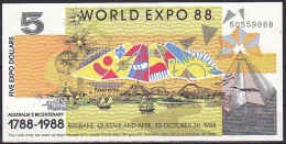 Australia/EXPO 88:- 5 Dollars:- UNC - Landeswährung