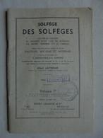Ancien Livret Solfège Des Solfèges Pour Voix De Soprano 1943 - Música & Instrumentos
