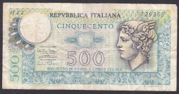 Italy:- 500 Lire/P.94 (Decreto Ministeriale 14.2.1974):- F - 500 Lire