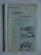 Ancien Livre Solfège Scolaire Par Maurice Chevais Volume 1 - 1946 - Etude & Enseignement