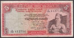 Ceylon:- 5 Rupees/P.73b (1973):- VG+ - Sri Lanka