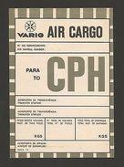 LABEL VARIG AIR CARGO 70s BRASIL BRAZIL To CPH COPENHAGEN DENMARK Airplanes Z1 - Transportation