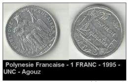 Polynesie Francaise - 1 FRANC - 1995 - UNC - Agouz - Französisch-Polynesien