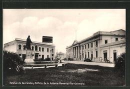 CPA Barranquilla, Estatua De Santander Y Edificio De La Aduana - Colombia