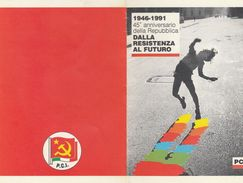13956) TESSERA 1945/ 1991 4° Anniversario Repubblica PCI - Documents Historiques