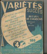 VARIETES SUCCES N°4  EDITION PAUL BEUSCHER ARPEGE  125 PAGES 125 CHANSONS - Boeken, Tijdschriften, Stripverhalen