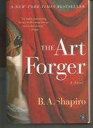 B A SHAPIRO The Art Forger (en Anglais) - Romans