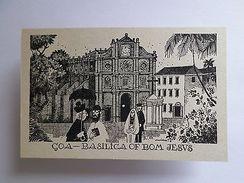 ART POSTCARD GOA Ex PORTUGUESE INDIA PANJIM - BASILICA DO BOM JESUS - Unclassified