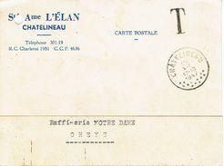 CP Publicitaire Sté Ame L'ELAN à CHATELINEAU Non Affranchie Taxée Griffe Noire T Oblit. CHATELINEAU 10.12.1947 - Postage Due