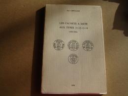 Jean Chevalier Catalogue Des Cachets  A Date Type 11.13.12.15 - Handbooks