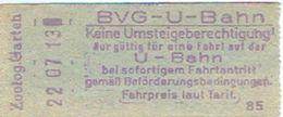 Deutschland -  Fahrkarte  BVG-U-Bahn Berlin 22/07/13 - Métro - Métro