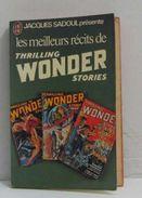 Les Meilleurs Recits De Thrilling Wonder Storie - J'ai Lu