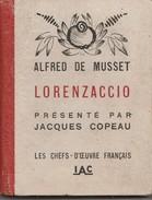 Alfred De Musset - Lorenzaccio - Présenté Par Jacques Copeau - Imprimerie Artistique  Lyon - 1942  -         TDA65 - Théâtre