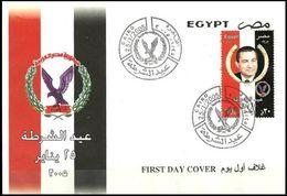 EGYPT 2005 FDC / FIRST DAY COVER POLICE DAY / X PRESIDENT HOSNI MOUBARAK / EGYPTIAN FLAG - Egypt
