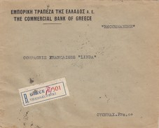 GRECE - THE COMMERCIAL BANK OF GREECE - RECOMMANDEE THESSALONIKI POUR OYONNAX FRANCE 29.VII.1930  / 1 - Grecia